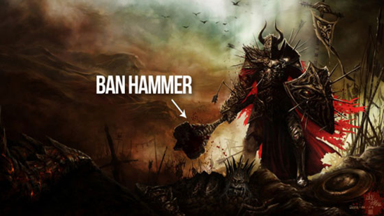 Bringing down the ban hammer